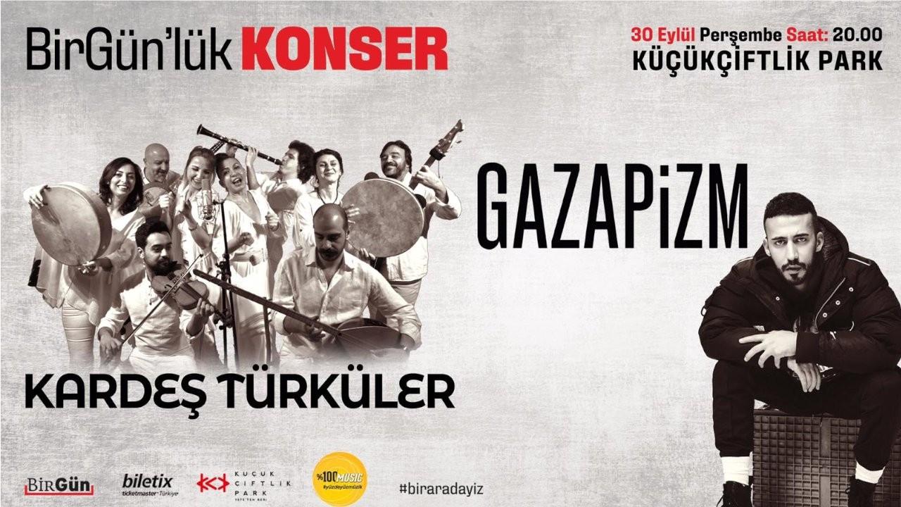 Kardeş Türküler ve Gazapizm Küçükçiftlik Park'ta