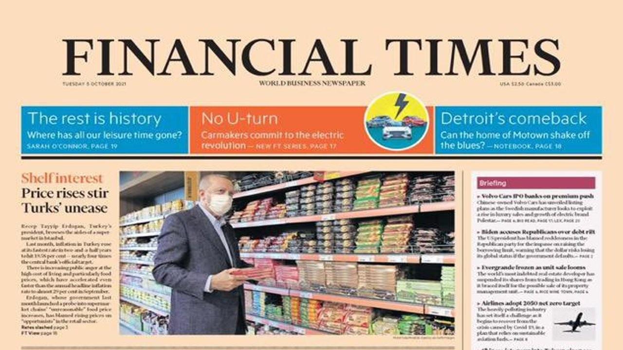 Erdoğan'ın 'uygun fiyatlı' alışverişi Financial Times'ın manşetinde: 'Halkın öfkesi artıyor'