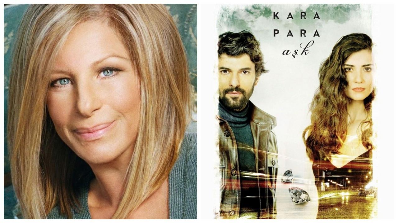 Barbra Streisand, Kara Para Aşk dizisini paylaştı