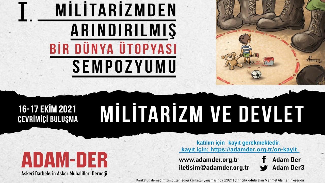 'Militarizmden Arındırılmış Bir Dünya Ütopyası Sempozyumu' 16-17 Ekim'de düzenlenecek