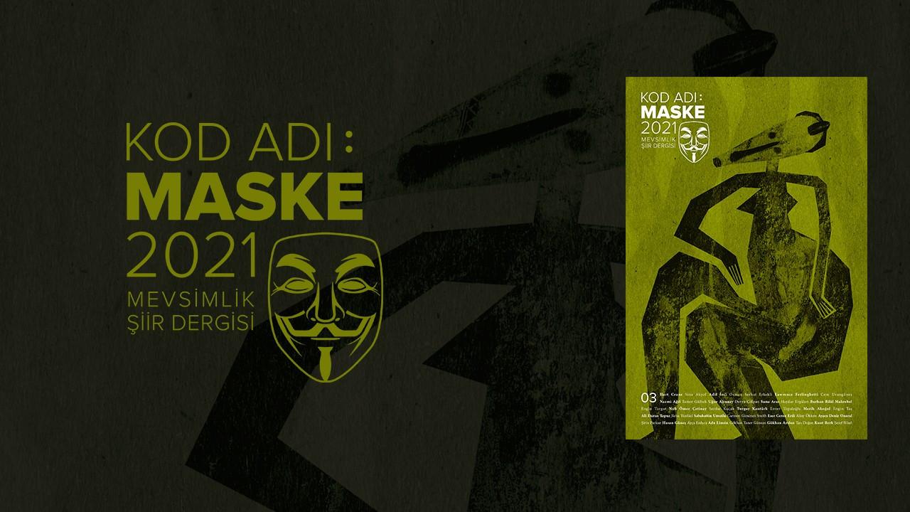 'Kod Adı Maske 2021' üçüncü sayısıyla yayında