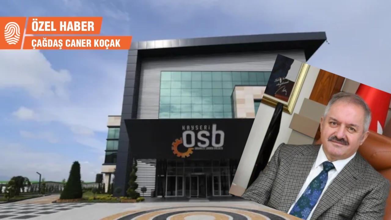 'Kayseri OSB başkanı görevden alındı'