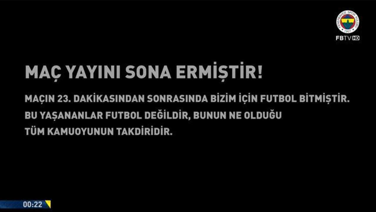Fenerbahçe TV maç tekrarını yarıda kesti: 'Bu yaşananlar futbol değil'