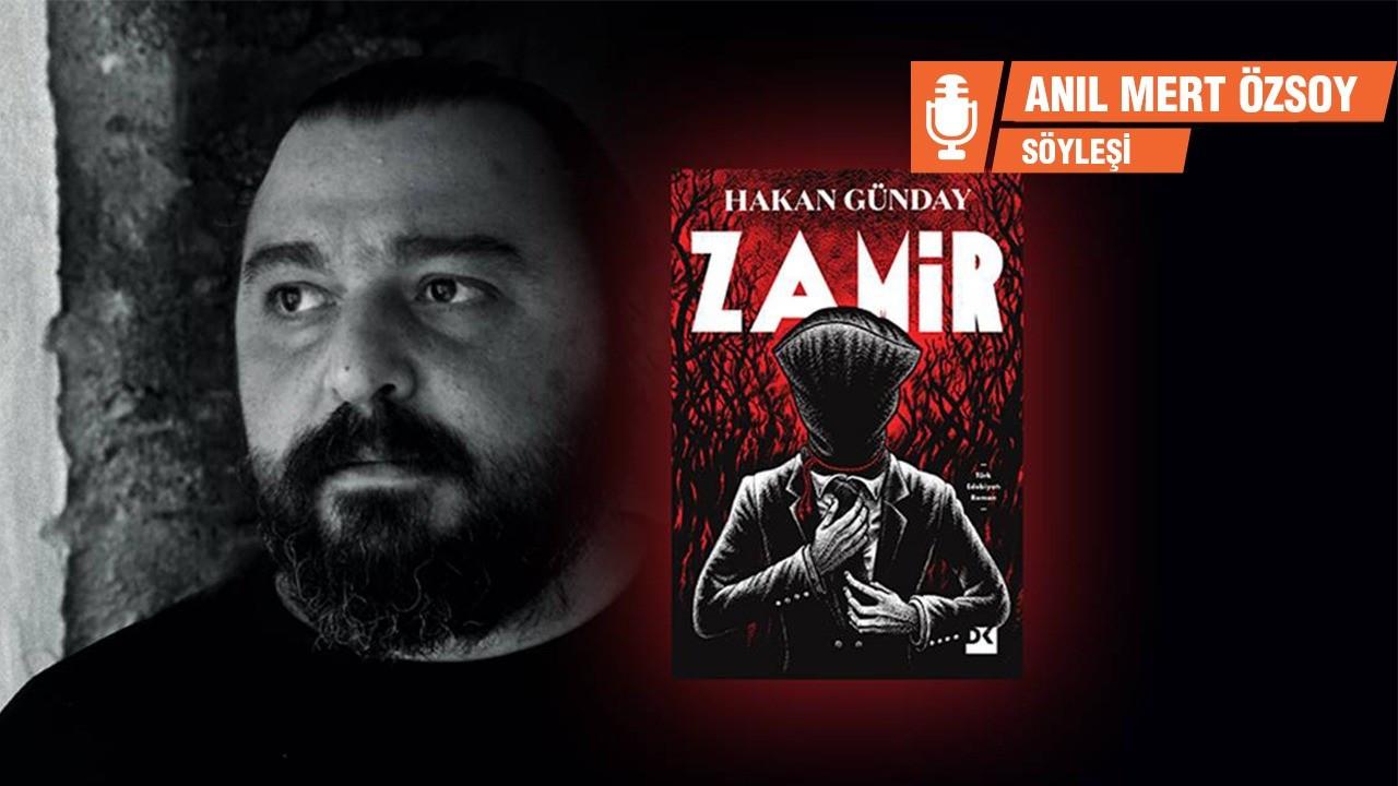 Hakan Günday Zamir'i anlattı: Dünya başıma yıkılmış gibi yazdım